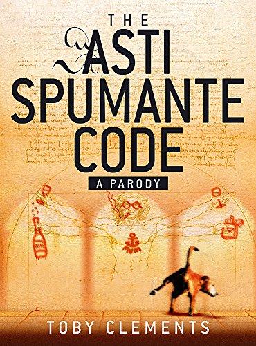 9780751537680: The Asti Spumante Code: A Parody