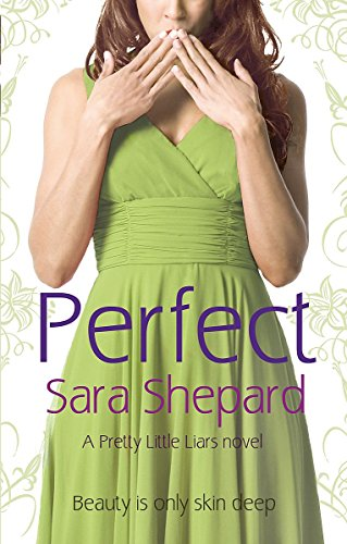 9780751538373: Perfect: Number 3 in series (Pretty Little Liars)