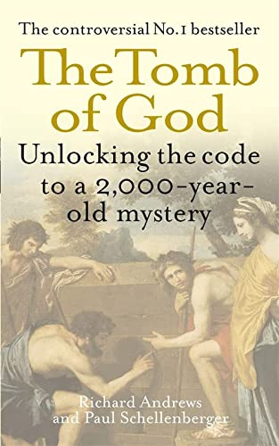 9780751538397: The Tomb of God: Unlocking the Code to a 2000-Year-Old Mystery