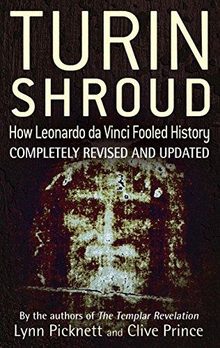 9780751538625: Turin Shroud: How Leonardo Da Vinci Fooled History