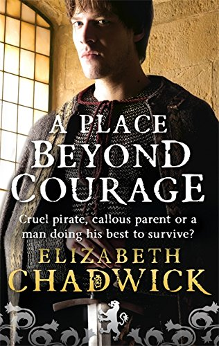 9780751539011: A Place Beyond Courage (William Marshal)