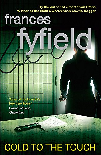 Cold To The Touch: Fyfield, Frances