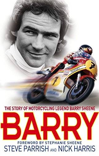 9780751539325: Barry: The Story of Motorcycling Legend, Barry Sheene