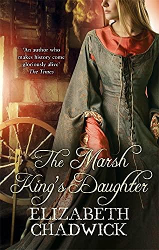 The Marsh Kings Daughter Elizabeth Chadwick