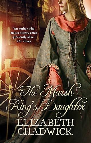 The Marsh King's Daughter: Chadwick, Elizabeth
