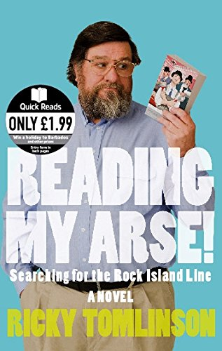 9780751539530: Reading My Arse!: Searching for the Rock Island Line (Quick Reads)