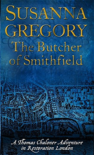 9780751539547: The Butcher of Smithfield (Exploits of Thomas Chaloner)