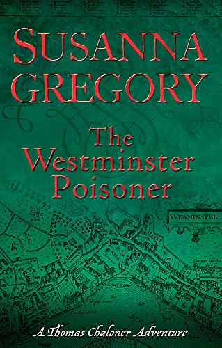 9780751539554: The Westminster Poisoner: 4 (Adventures of Thomas Chaloner)