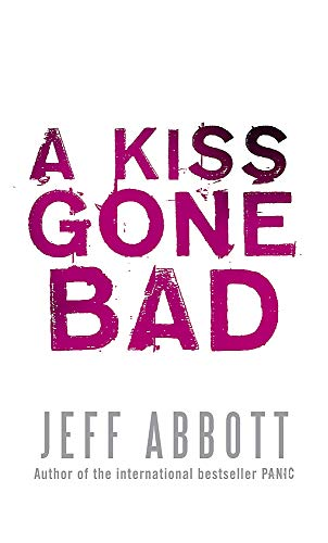9780751540017: A Kiss Gone Bad