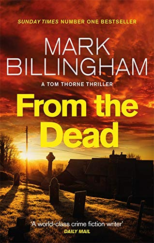 9780751540031: From The Dead (Tom Thorne Novels)
