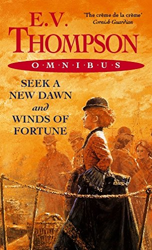 Omnibus: Seek A New Dawn And Winds Of Fortune (0751540080) by E V Thompson