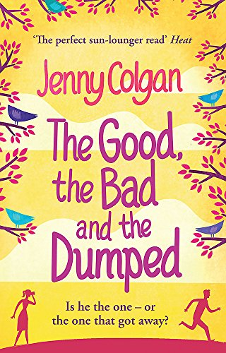 9780751540307: The Good, The Bad And The Dumped