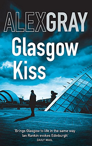 9780751540772: Glasgow Kiss (William Lorimer)