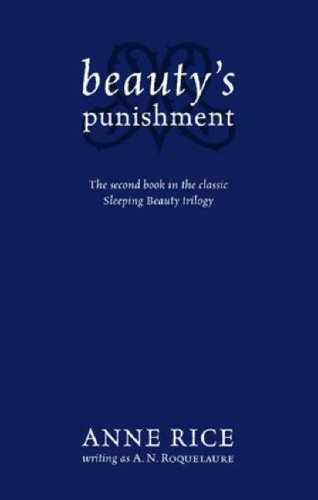 9780751540901: Beauty's Punishment: Number 2 in series (Sleeping Beauty)