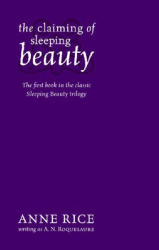 The Claiming of Sleeping Beauty (0751540927) by A.N. Roquelaure