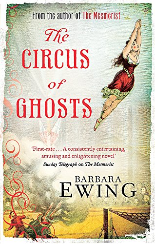 Circus of Ghosts (Mesmerist): Barbara Ewing