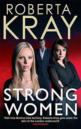 Strong Women: Roberta Kray