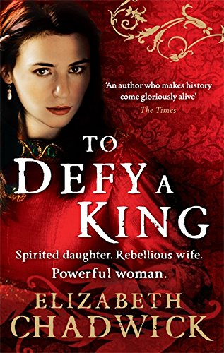 To Defy a King (William Marshal) (0751541338) by Elizabeth Chadwick