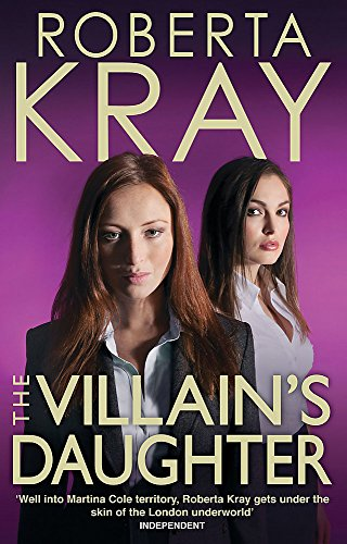 The Villain's Daughter: Roberta Kray