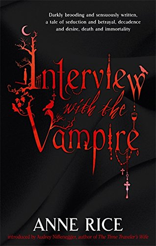 9780751541977: Interview With The Vampire: Number 1 in series (Vampire Chronicles)