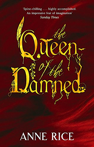 9780751541991: The Queen Of The Damned: Number 3 in series (Vampire Chronicles)