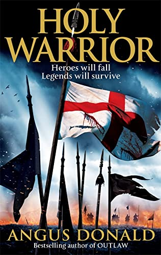 9780751542097: Holy Warrior (Outlaw Chronicles)