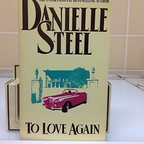 To Love Again: Danielle Steel