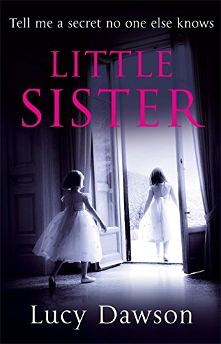 9780751542516: Little Sisters. by Lucy Dawson