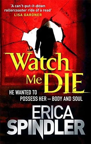 9780751542745: Watch Me Die
