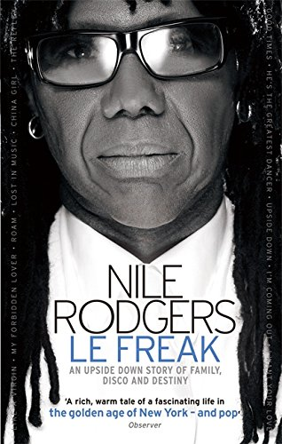 9780751542776: Le Freak: An Upside Down Story of Family, Disco and Destiny