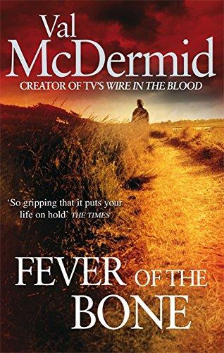 9780751543216: The Fever of the Bone (Tony Hill)