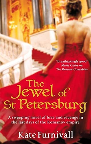 9780751543308: The Jewel Of St Petersburg: 'Breathtakingly good' Marie Claire (Russian Concubine)