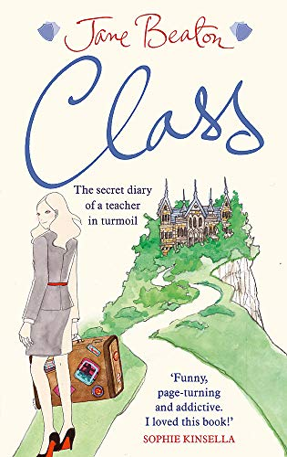 9780751543384: Class: The Secret Diary of a Teacher in Turmoil