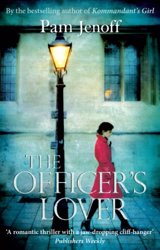 The Officer's Lover: Pam Jenoff