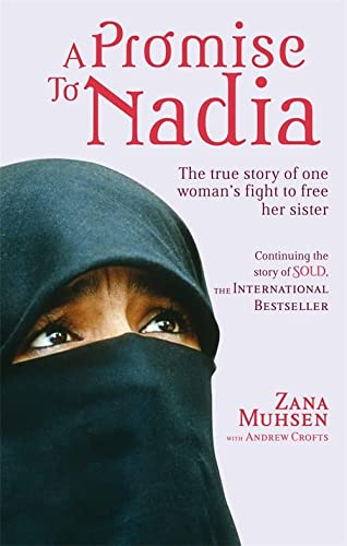 9780751543698: A Promise To Nadia: A true story of a British slave in the Yemen