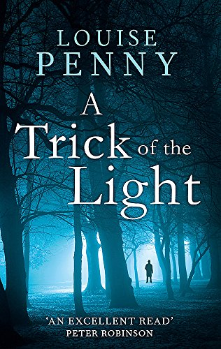 9780751544138: A Trick Of The Light: 7 (Chief Inspector Gamache)