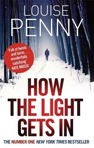 9780751544237: How The Light Gets In (Chief Inspector Gamache Book 9): Chief Inspector Gamache 09