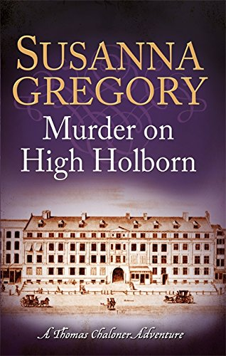 9780751544381: Murder on High Holborn (Adventures of Thomas Chaloner)