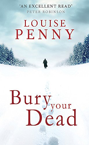 9780751544442: Bury Your Dead (Chief Inspector Gamache)
