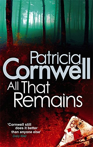 9780751544480: All That Remains (Scarpetta)