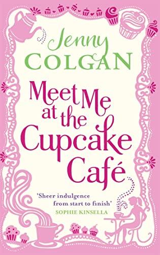 9780751544497: Meet Me At The Cupcake Café