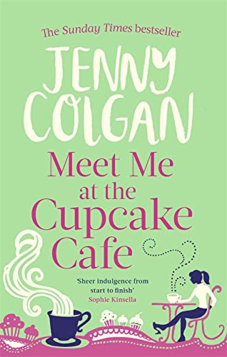 9780751544497: Meet Me at the Cupcake Cafe