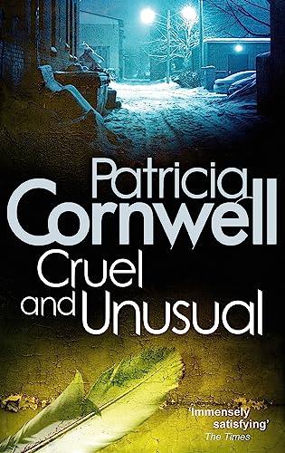 9780751544534: Cruel and Unusual (Scarpetta Novels)