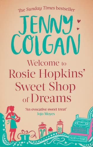 9780751544541: Welcome to Rosie Hopkins' Sweetshop of Dreams