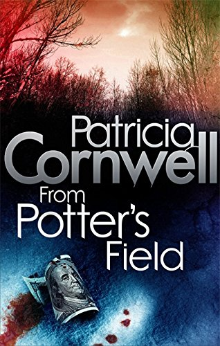9780751544633: From Potter's Field. Patricia Cornwell