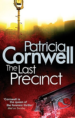 9780751544886: The Last Precinct (Scarpetta Novels)