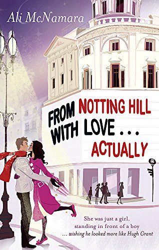 9780751544954: From Notting Hill With Love . . . Actually (The Notting Hill Series)