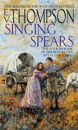 9780751545227: Singing Spears (Retallick series)