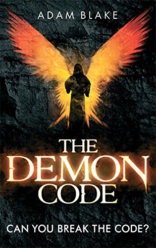 9780751545784: The Demon Code: A breathlessly thrilling quest to stop the end of the world (Heather Kennedy)