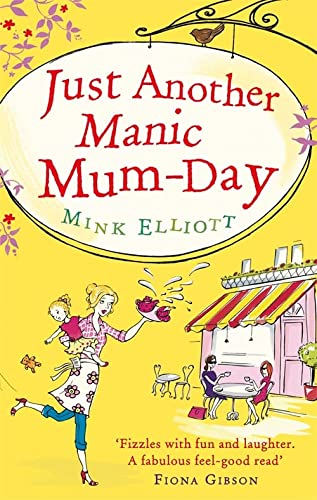 9780751546156: Just Another Manic Mum-Day